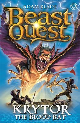 Beast Quest: Krytor the Blood Bat by Adam Blade