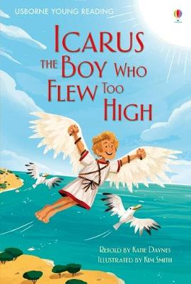 Icarus, The Boy Who Flew Too High book