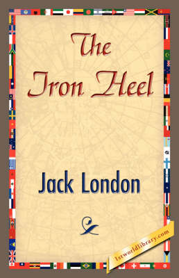 Iron Heel by Jack London