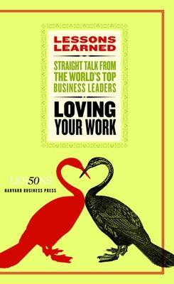 Loving Your Work by Fifty Lessons