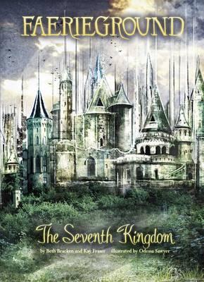 The Seventh Kingdom by Beth Bracken