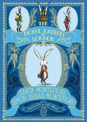 The Royal Rabbits Of London by Santa Montefiore