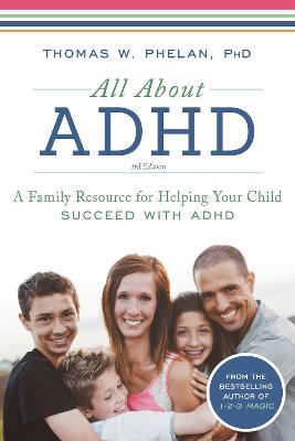 All about ADHD by Thomas Phelan