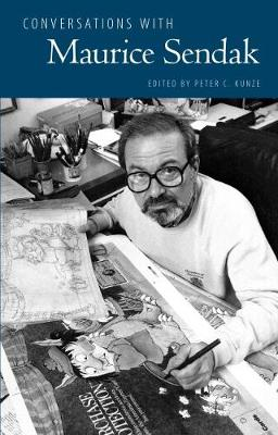 Conversations with Maurice Sendak by Peter C. Kunze