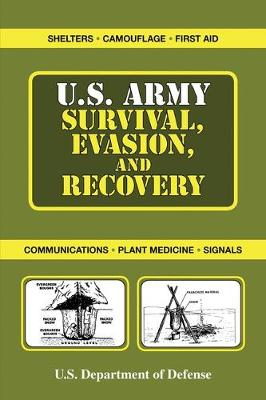 U.S. Army Survival, Evasion, and Recovery by Department of the Army