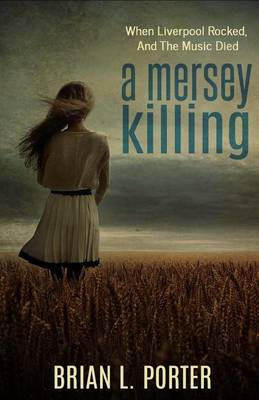 A Mersey Killing by Brian L Porter