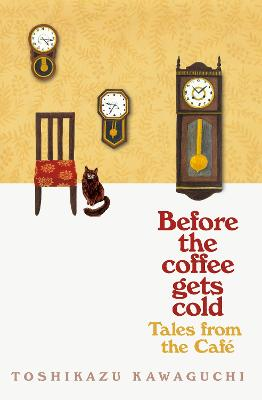Tales from the Cafe: Before the Coffee Gets Cold book