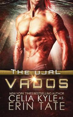Vados (Scifi Alien Romance) by Celia Kyle
