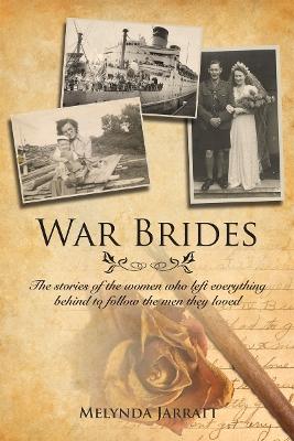 War Brides by Melynda Jarratt