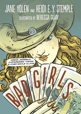Bad Girls by Jane Yolen