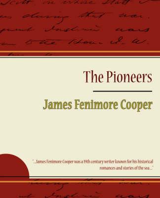 Pioneers by James Fenimore Cooper