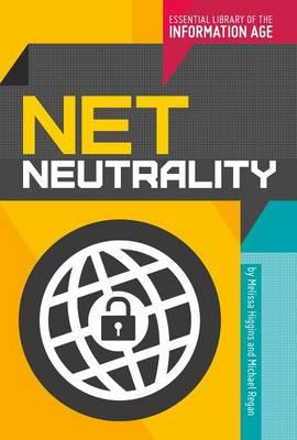 Net Neutrality by Melissa Higgins