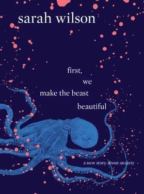 First, We Make the Beast Beautiful book