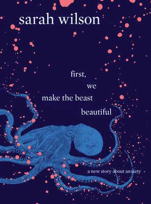 First, We Make the Beast Beautiful book