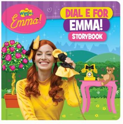 The Wiggles Emma!: Dial E for Emma Storybook by The Wiggles