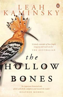 The Hollow Bones by Leah Kaminsky