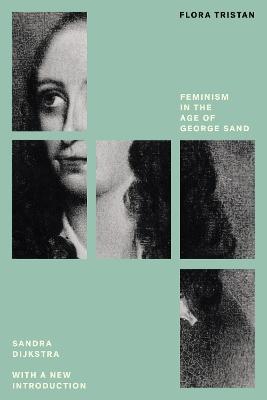 Flora Tristan: Feminism in the Age of George Sand: Feminist Classics book