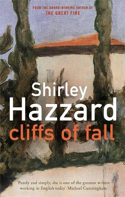 Cliffs Of Fall by Shirley Hazzard