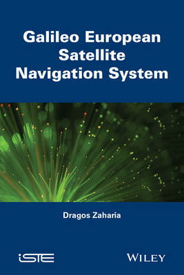 Galileo European Satellite Navigation System by Zaharia Dragos