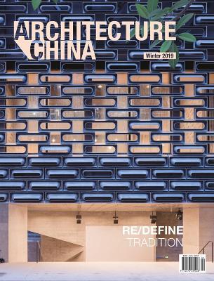 Architecture China: RE/DEFINE Tradition book