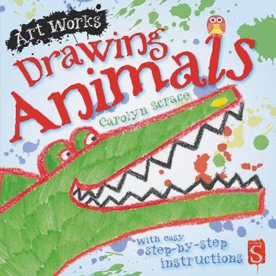 Drawing Animals by Carolyn Scrace