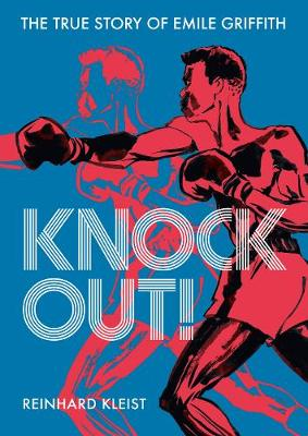 Knock Out!: The True Story of Emile Griffith book