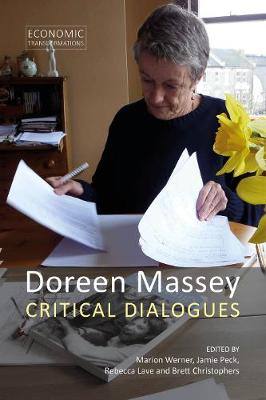 Doreen Massey: Critical Dialogues by Marion Werner