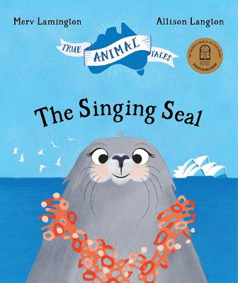 Singing Seal by Merv Lamington