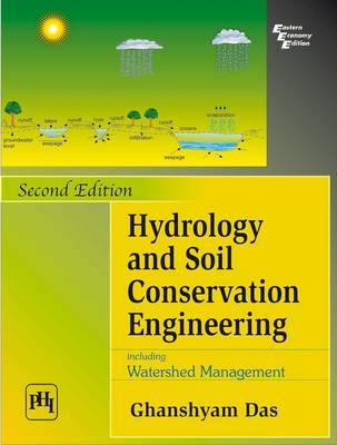 Hydrology and Soil Conservation Engineering by Das Ghanshyam