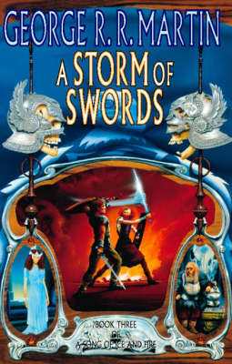 A A Storm of Swords (A Song of Ice and Fire, Book 3) by George R. R. Martin