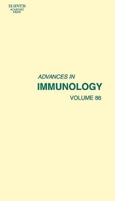 Advances in Immunology Vol 86 by Frederick W. Alt