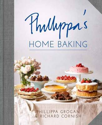 Phillippa's Home Baking by Richard Cornish