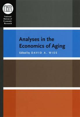 Analyses in the Economics of Aging by David A. Wise