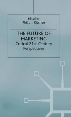 Future of Marketing by P. Kitchen