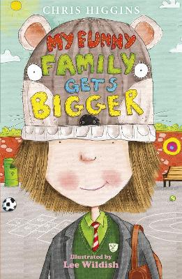 My Funny Family Gets Bigger by Chris Higgins