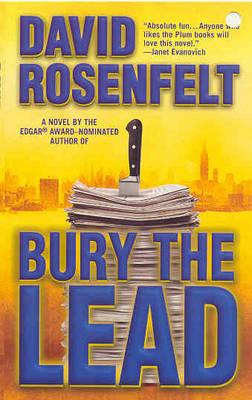 Bury the Lead by David Rosenfelt