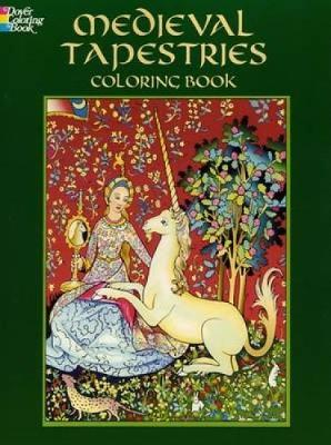 Medieval Tapestries Coloring Book by Marty Noble