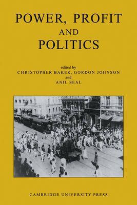 Power, Profit and Politics: Volume 15, Part 3 by Christopher Baker