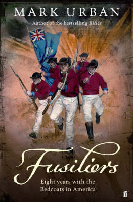 Fusiliers by Mark Urban