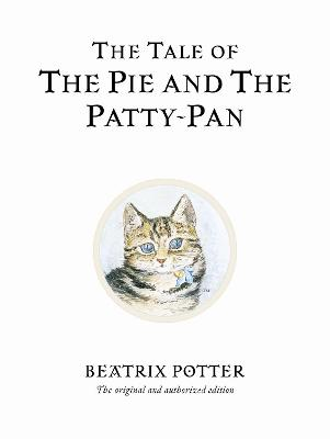 Tale of The Pie and The Patty-Pan by Beatrix Potter