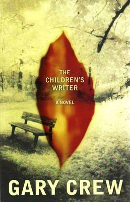 The Children's Writer by Gary Crew