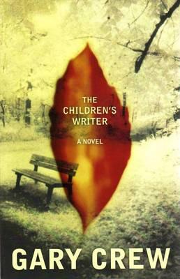 The Children's Writer by Gary Crew