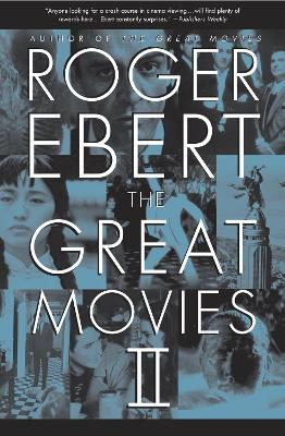 Great Movies II by Roger Ebert