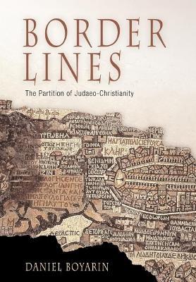 Border Lines by Daniel Boyarin