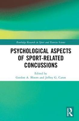 Psychological Aspects of Sport-Related Concussions book