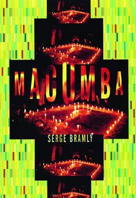 Macumba by Serge Bramly