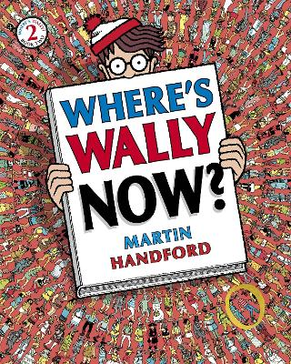Where's Wally Now? #2 by Martin Handford