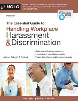 The Essential Guide to Handling Workplace Harassment & Discrimination by Deborah C England
