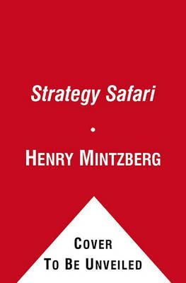 Strategy Safari by Henry Mintzberg