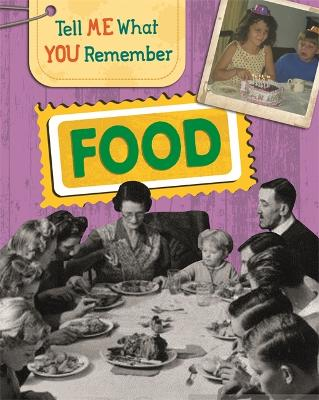 Tell Me What You Remember: Food book